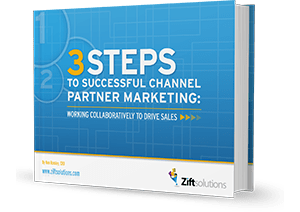 3 Steps to Successful Channel Partner Marketing