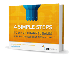 4 SIMPLE STEPS TO DRIVE CHANNEL SALES WITH RULES-BASED LEAD DISTRIBUTION